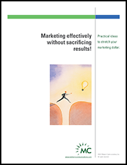 Marketing effectively without sacrificing results